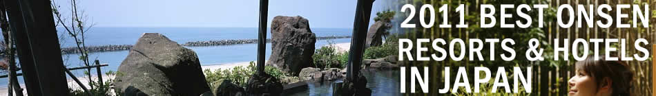 2011 Best onsen resorts and htels in Japan