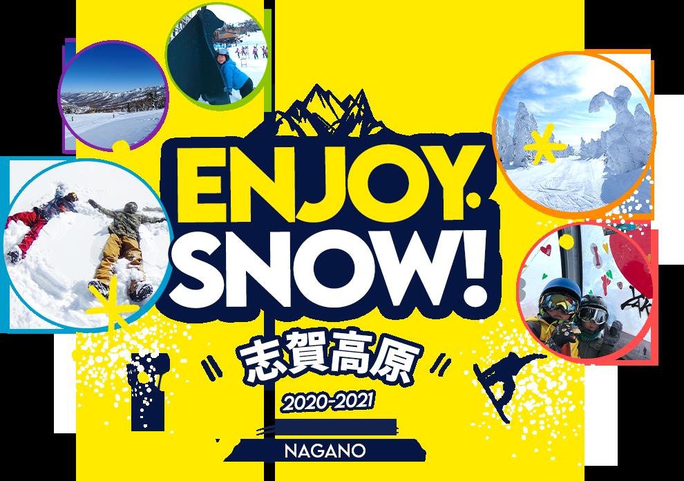 ENJOYSNOW! 志賀高原 2020-2021 NAGANO