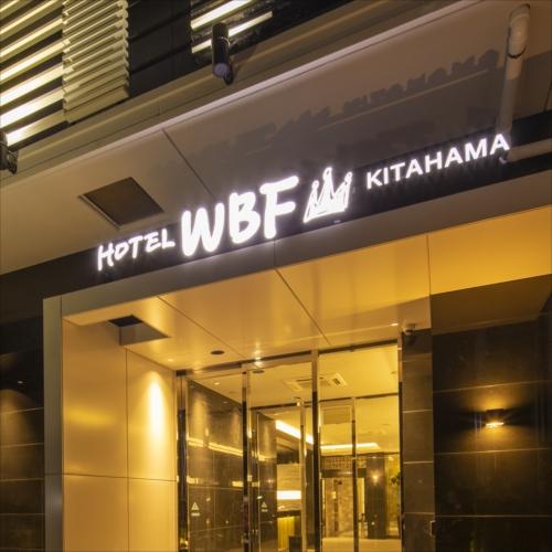 ホテルWBF北浜(2018年4月1日オープン)...