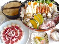 お肉や魚介やお野菜に…ほっこり美人旅♪ -  ぼたんちゃんこ鍋プラン -