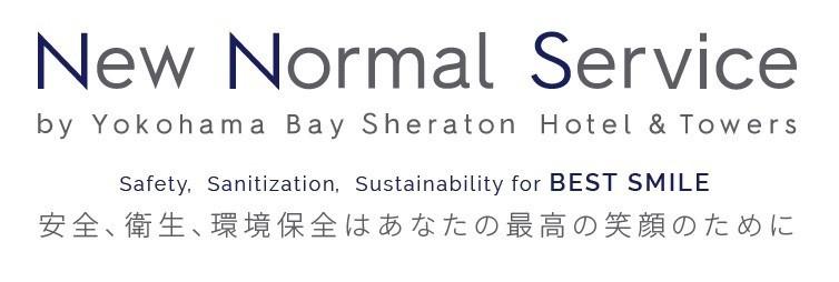 横浜ベイシェラトン New Normal Service