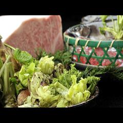 【グルメプラン】春の味覚満載♪ 〜 山菜天ぷら・岩魚お造り&塩焼き・飛騨牛 〜 ★貸切露天付き