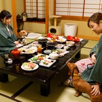 【早割30】30日前の予約でお得【部屋食】愛犬・愛猫と温泉旅行★スタンダードの和食お膳