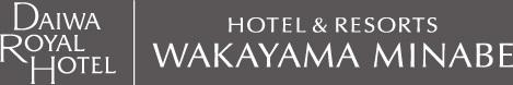 DAIWA ROTAL HOTEL HOTEL&RESORTS WAKAYAMA MINABE